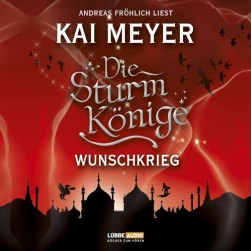 Wunschkrieg (signiert) Sturmkönige 2: Meyer, Kai