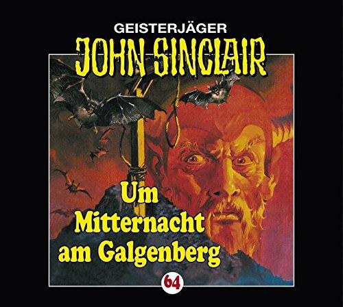 9783785743843: John Sinclair - Folge 64: Um Mitternacht am Galgenberg