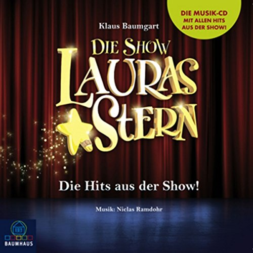 9783785745649: Lauras Stern - Die Show - Die Songs des Musicals