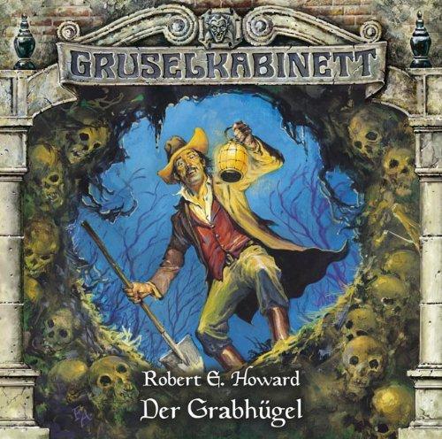9783785746370: Gruselkabinett - Folge 60: Der Grabh�gel