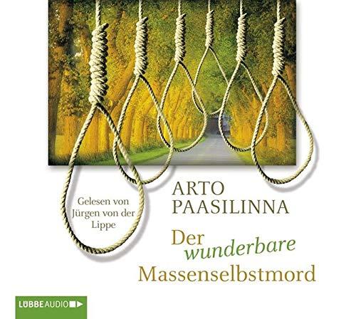 Der wunderbare Massenselbstmord, 4 Audio-CDs: Paasilinna, Arto /
