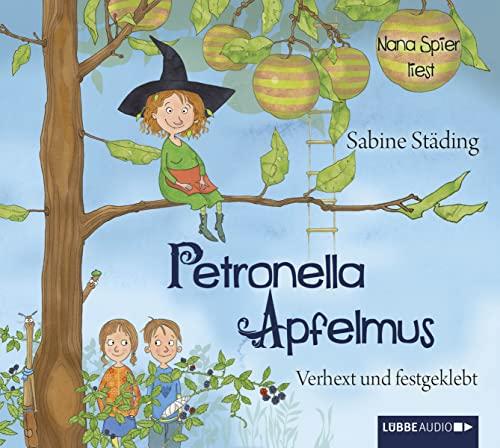 Petronella Apfelmus, Verhext und festgeklebt, 2 Audio-CDs: Städing, Sabine /