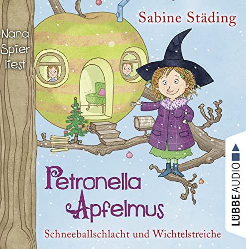 Petronella Apfelmus - Schneeballschlacht und Wichtelstreiche, 2: Städing, Sabine /