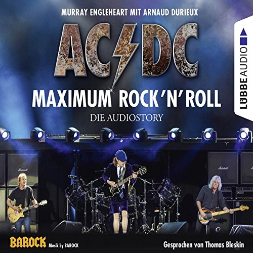 AC/DC - Maximum Rock'n'Roll, 4 Audio-CDs: Murray Engleheart