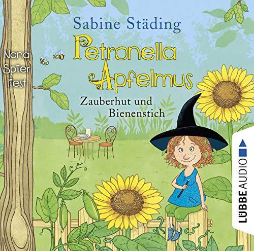 Petronella Apfelmus - Zauberhut und Bienenstich, 2: Städing, Sabine /