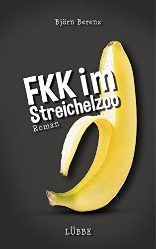 9783785760987: FKK im Streichelzoo