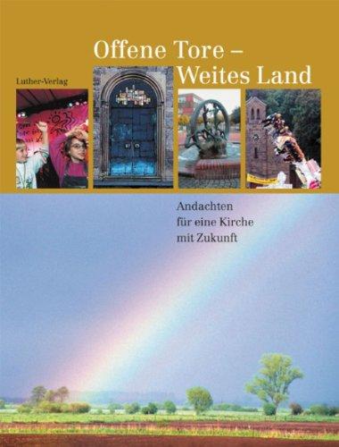9783785804841: Offene Tore - Weites Land.