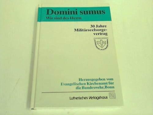 9783785905418: Domini sumus. Wir sind des Herrn