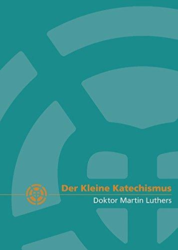 Beispielbild für Der Kleine Katechismus zum Verkauf von medimops