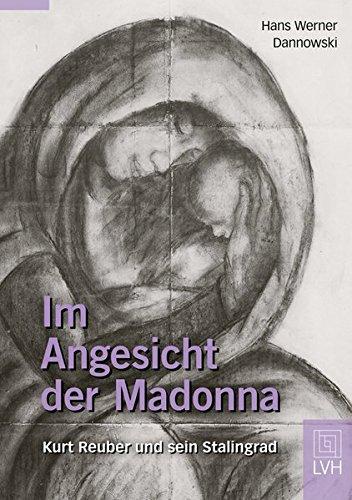 9783785910894: Im Angesicht der Madonna: Kurt Reuber und sein Stalingrad