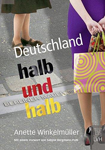 9783785910948: Deutschland halb und halb
