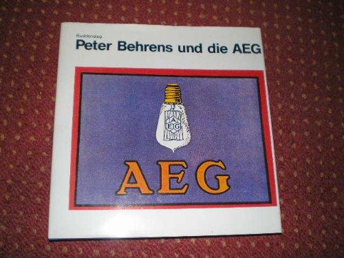 9783786111559: Industriekultur: Peter Behrens u. d. AEG 1907-1914 (German Edition)