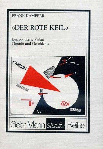 Der rote Keil: Das politische Plakat :