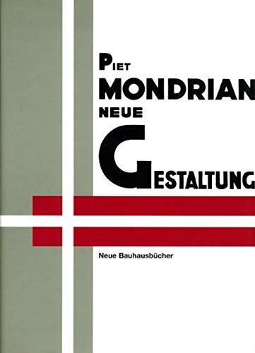 9783786114727: Neue Gestaltung, Neoplastizismus, Nieuwe Beelding.