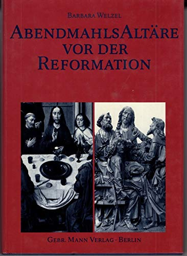 9783786116103: Abendmahlsaltäre vor der Reformation (German Edition)