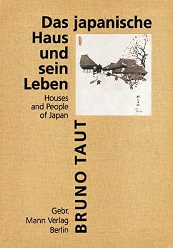 Das japanische Haus und sein Leben: Houses: Bruno Taut