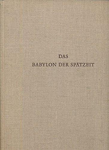 9783786120018: Das Babylon der Spätzeit