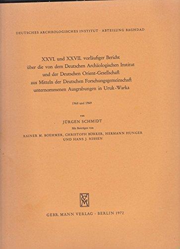 9783786121961: 26. und 27. vorl�ufiger Bericht �ber die von dem Deutschen Arch�ologischen Institut und der Deutschen Orient-Gesellschaf