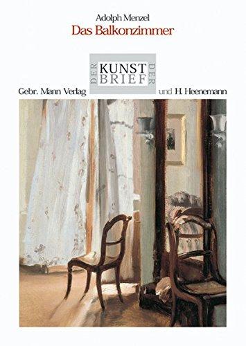 9783786124290: Adolph Menzel 'Das Balkonzimmer'