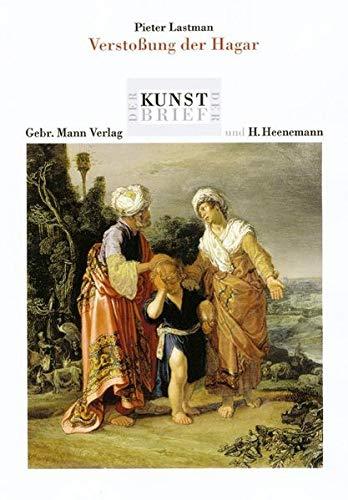 9783786124450: Pieter Lastman. Die Verstossung Der Hagar: Ein Werk Aus Der Hamburger Kunsthalle, Glockengiesserwall - Hamburg