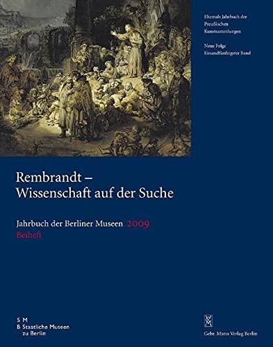 Jahrbuch der Berliner Museen, 51. Band (2009) Beiheft: Beiträge des Internationalen Symposiums...