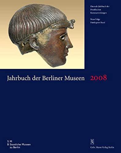 Jahrbuch der Berliner Museen. Ehemals Jahrbuch der Preussischen Kunstsammlungen. (Neue Folge, ...