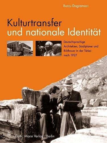 Kulturtransfer und nationale Identität: Burcu Dogramaci