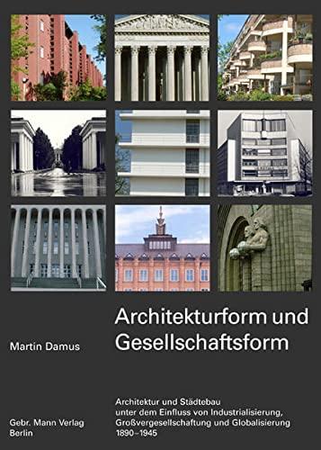 Architekturform und Gesellschaftsform: Martin Damus