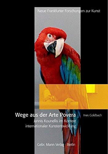 Wege aus der Arte Povera: Ines Goldbach