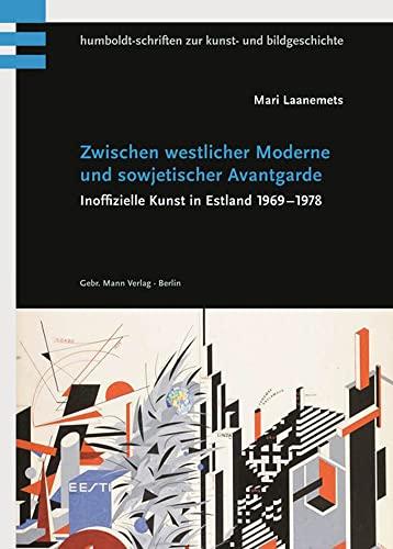 Zwischen westlicher Moderne und sowjetischer Avantgarde: Mari Laanemets