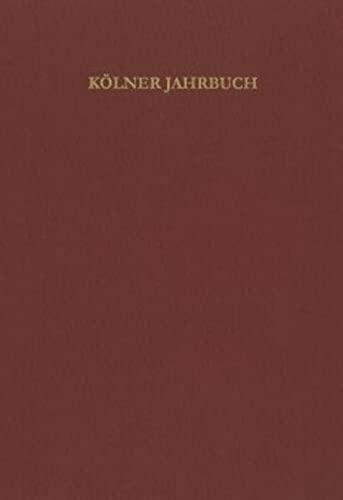 Kölner Jahrbuch für Vor- und Frühgeschichte / Kölner Jahrbuch: ...