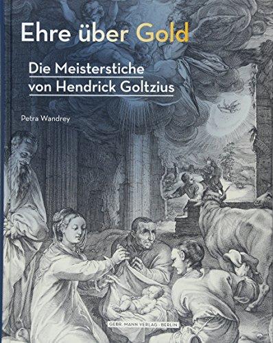 Ehre uber Gold: Bildtheorie und Ikonografie um 1600: Petra Wandrey