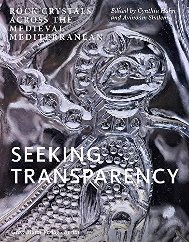 9783786128434: Seeking Transparency: Rock Crystals Across the Medieval Mediterranean