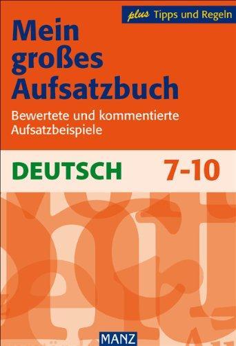 9783786311614: Mein großes Aufsatzbuch - Deutsch 7.-10. Schuljahr
