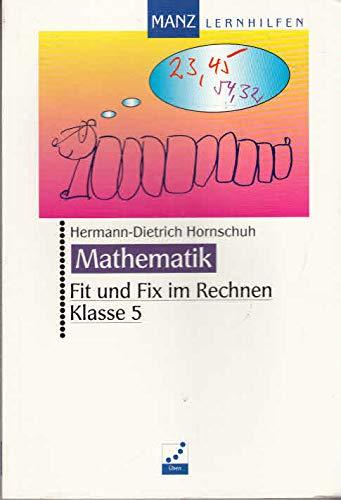 Fit und Fix im Rechnen, Klasse 5: Hermann-Dietrich Hornschuh