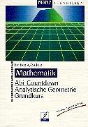 9783786330226: Abi-Countdown. Analytische Geometrie. Grundkurs. RSR.