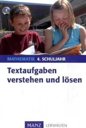 9783786330912: Textaufgaben verstehen und anwenden, 4. Schuljahr