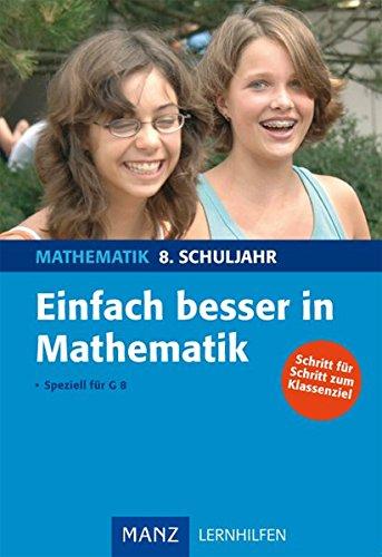 9783786332039: Einfach besser in Mathematik 8. Schuljahr: Speziell für G8. Mit Lösungen