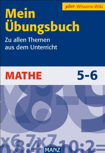 9783786332206: Mein Übungsbuch - Mathe 5./6. Schuljahr: Zu allen Themen aus dem Unterricht