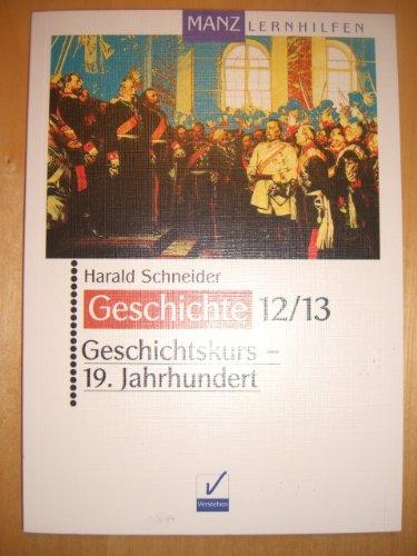 9783786341000: Manz Lernhilfen: Geschichtskurs, 19. Jahrhundert
