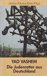 9783786710851: Yad Vashem: Die Judenretter aus Deutschland