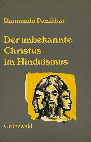 9783786712176: Der unbekannte Christus im Hinduismus