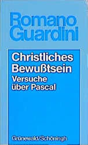 9783786715801: Christliches Bewusstsein: Versuche Uber Pascal (German Edition)