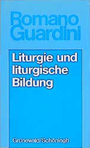 9783786716150: Liturgie Und Liturgische Bildung (German Edition)