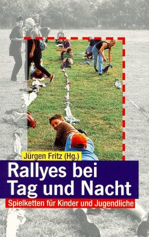 9783786721093: Spielketten für Kinder und Jugendliche / Rallyes bei Tag und Nacht