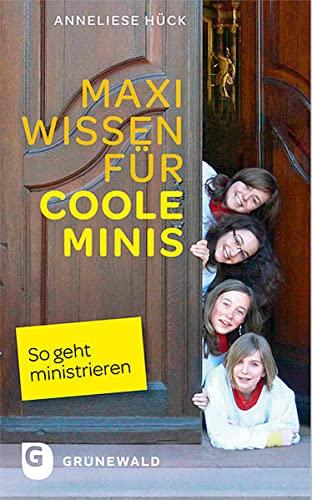 9783786729402: Maxi Wissen für coole Minis: So geht ministrieren