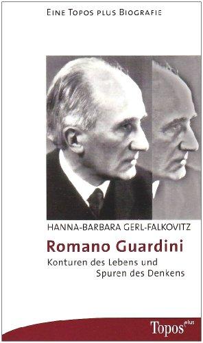 9783786785538: Romano Guardini: Konturen des Lebens und Spuren des Denkens