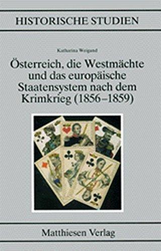 Osterreich, die Westmachte und das europaische Staatensystem nach dem Krimkrieg, 1856-1859 (...