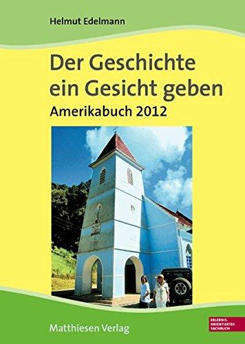 9783786854036: Der Geschichte ein Gesicht geben. Amerikabuch 2012 (Brasilien): Auf den Spuren der 500 verloren geglaubten