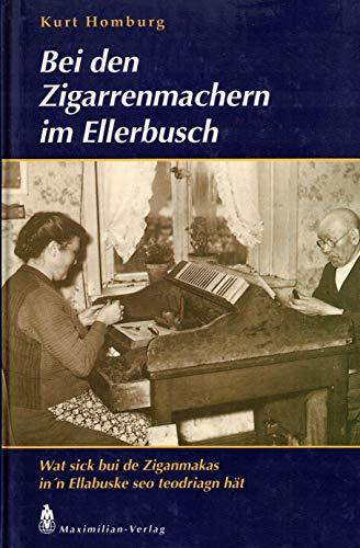 9783786902836: Bei den Zigarrenmachern im Ellerbusch